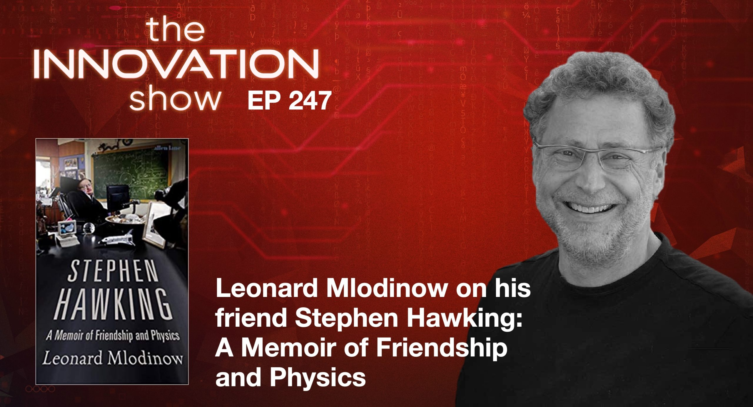 Leonard Mlodinow Innovation Show