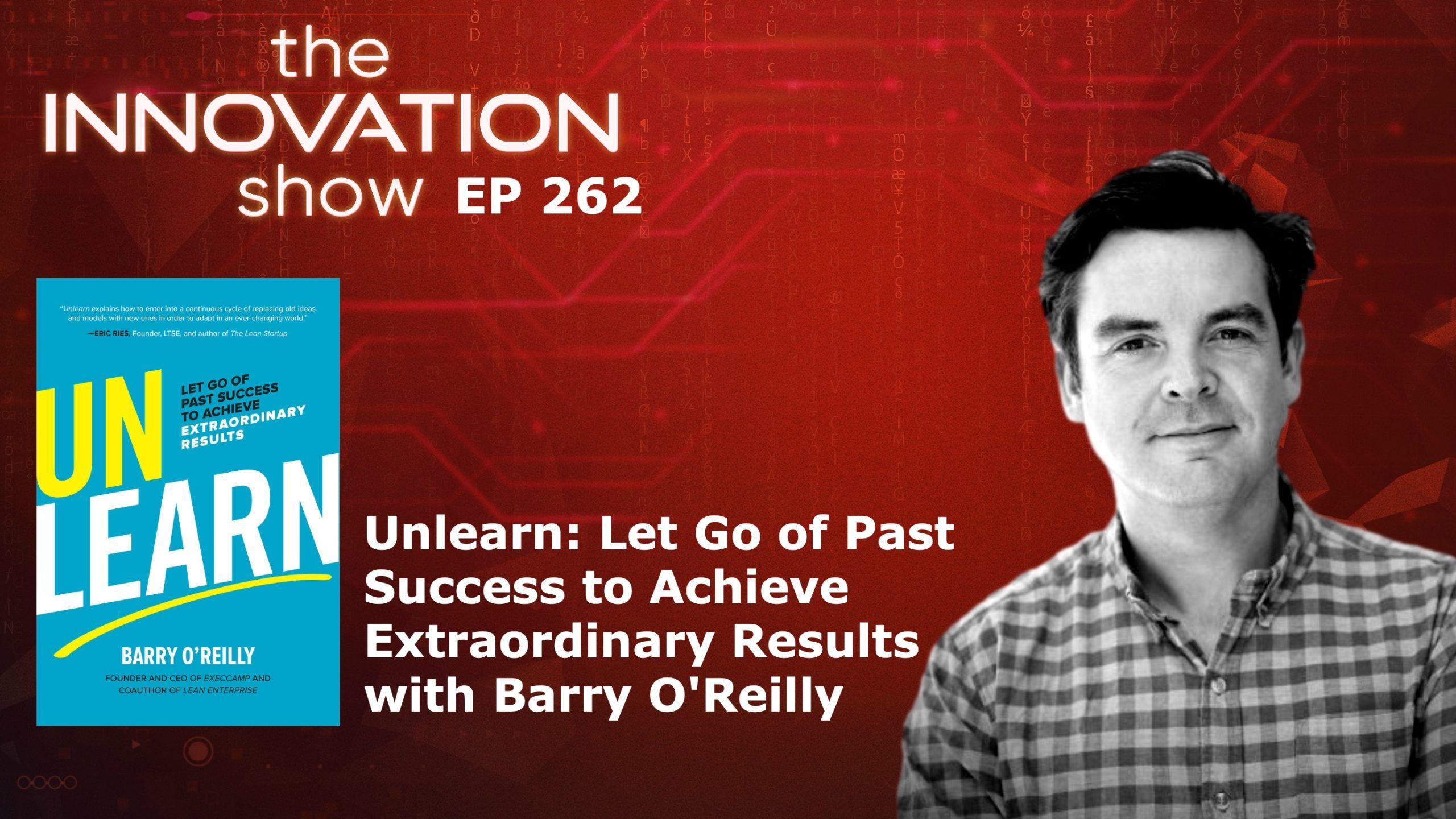 Unlearn Barry O'Reilly